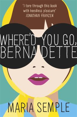 Cover Image for Where'd You Go Bernadette