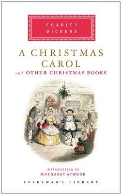 A Christmas carol: and other Christmas books