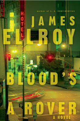 Blood's a rover : a novel