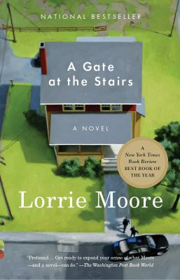 A Gate at the Stairs a Novel