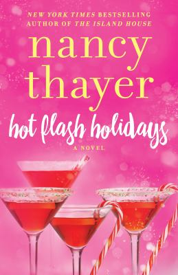 Hot flash holidays a novel