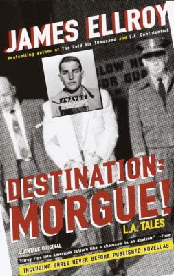 Destination: morgue! : L.A. tales