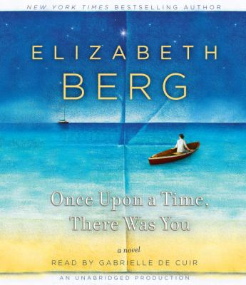 Once upon a time, there was you [sound recording] :  a novel