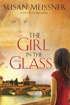 The girl in the glass : a novel