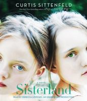 Sisterland: A Novel by Curtis Sittenfeld