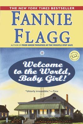 Welcome to the world, Baby Girl! a novel