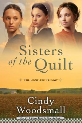Sisters of the quilt the complete trilogy