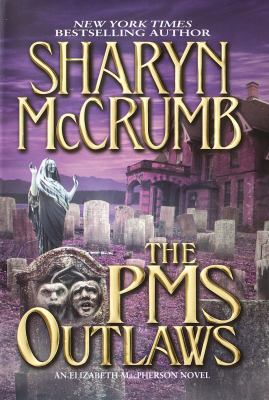 The PMS outlaws an Elizabeth MacPherson novel