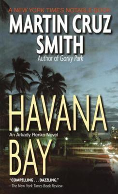 Havana Bay Martin Cruz Smith