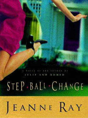 Step-Ball-Change A Novel