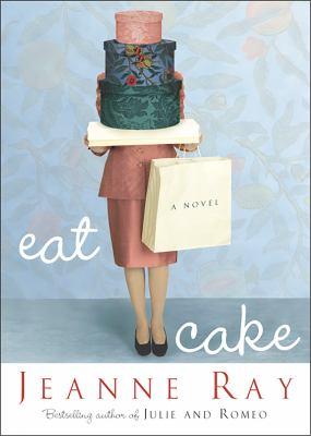 Eat Cake A Novel