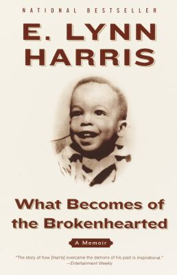 What becomes of the brokenhearted a memoir