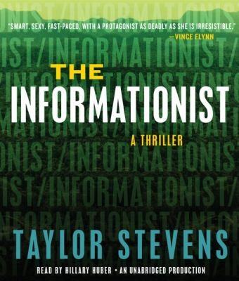 The Informationist a Thriller
