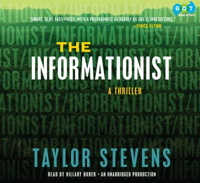 The informationist [a novel]