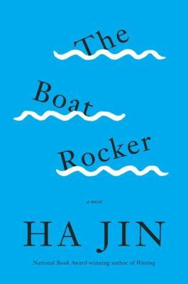 The boat rocker : a novel