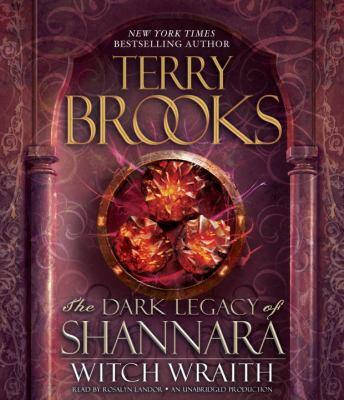 Witch wraith: Shannara's Dark Legacy