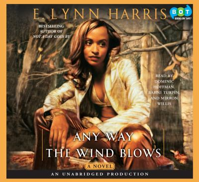 Any way the wind blows [a novel]