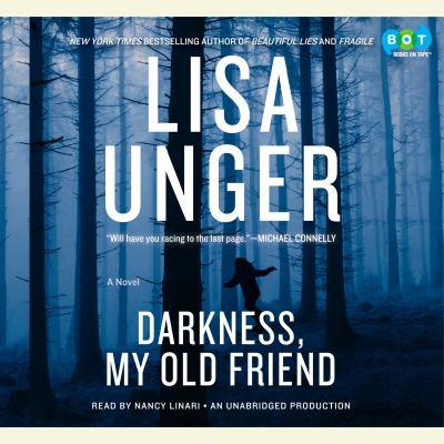 Darkness, My Old Friend