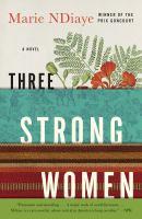 Three Strong Women a Novel