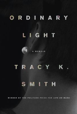 Ordinary light : a memoir