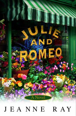 Julie and Romeo a novel
