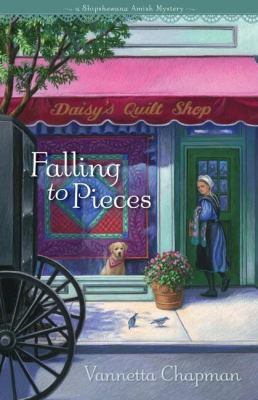 Falling to pieces: a Shipshewana Amish mystery