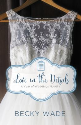 Love in the details : a November wedding story