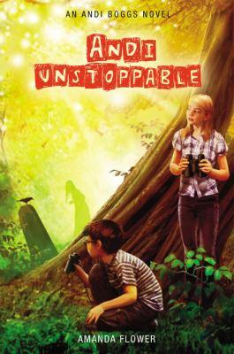 Andi unstoppable : an Andi Boggs novel