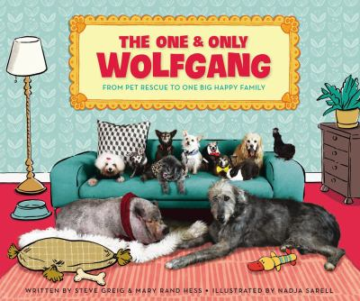The one & only Wolfgang :  from pet rescue to one big happy family