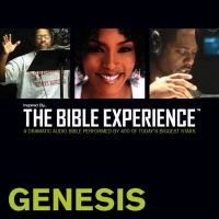 The Bible Experience. Genesis