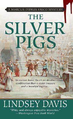 The silver pigs: a detective novel in ancient Rome