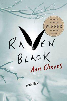 Raven Black : a [Shetland Island] thriller