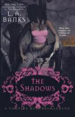 The shadows: a vampire huntress legend