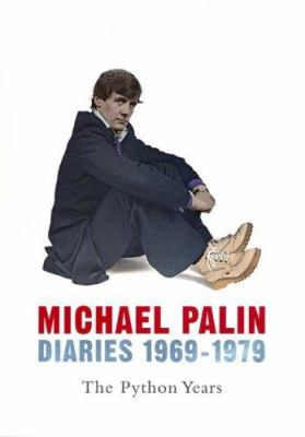 Diaries 1969-1979 : the Python years