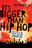 It's Bigger Than Hip-hop