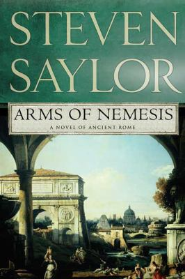 Arms of Nemesis : a novel of ancient Rome