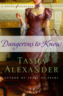 Dangerous to know : [a novel of suspense]