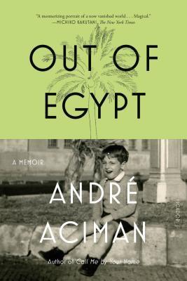 Out of Egypt : a memoir