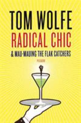 Radical chic ; &, Mau-Mauing the flak catchers