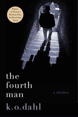 The Fourth Man : [a thriller]
