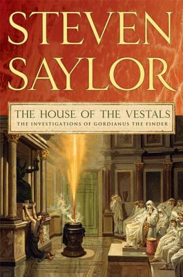 The house of the Vestals : the investigations of Gordianus the Finder