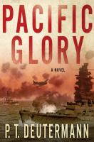 Pacific glory by Deutermann, Peter T.,