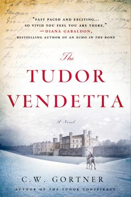 The Tudor Vendetta : [a novel]
