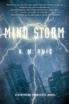 Mind storm: a Strykers Syndicate novel