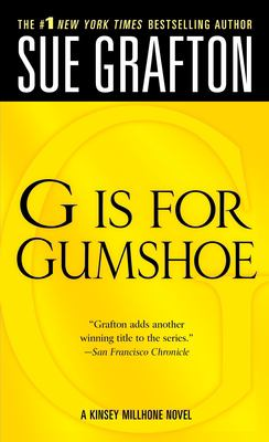 G is for gumshoe : a Kinsey Millhorne mystery