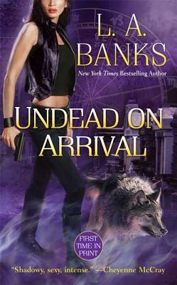 Undead on arrival : a Crimson Moon novel