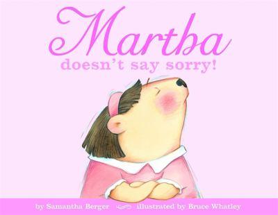 Martha doesn't say sorry
