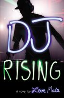 DJ rising