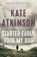 Started Early, Took My Dog a Novel