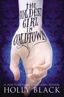The coldest girl in Coldtown by Black, Holly,